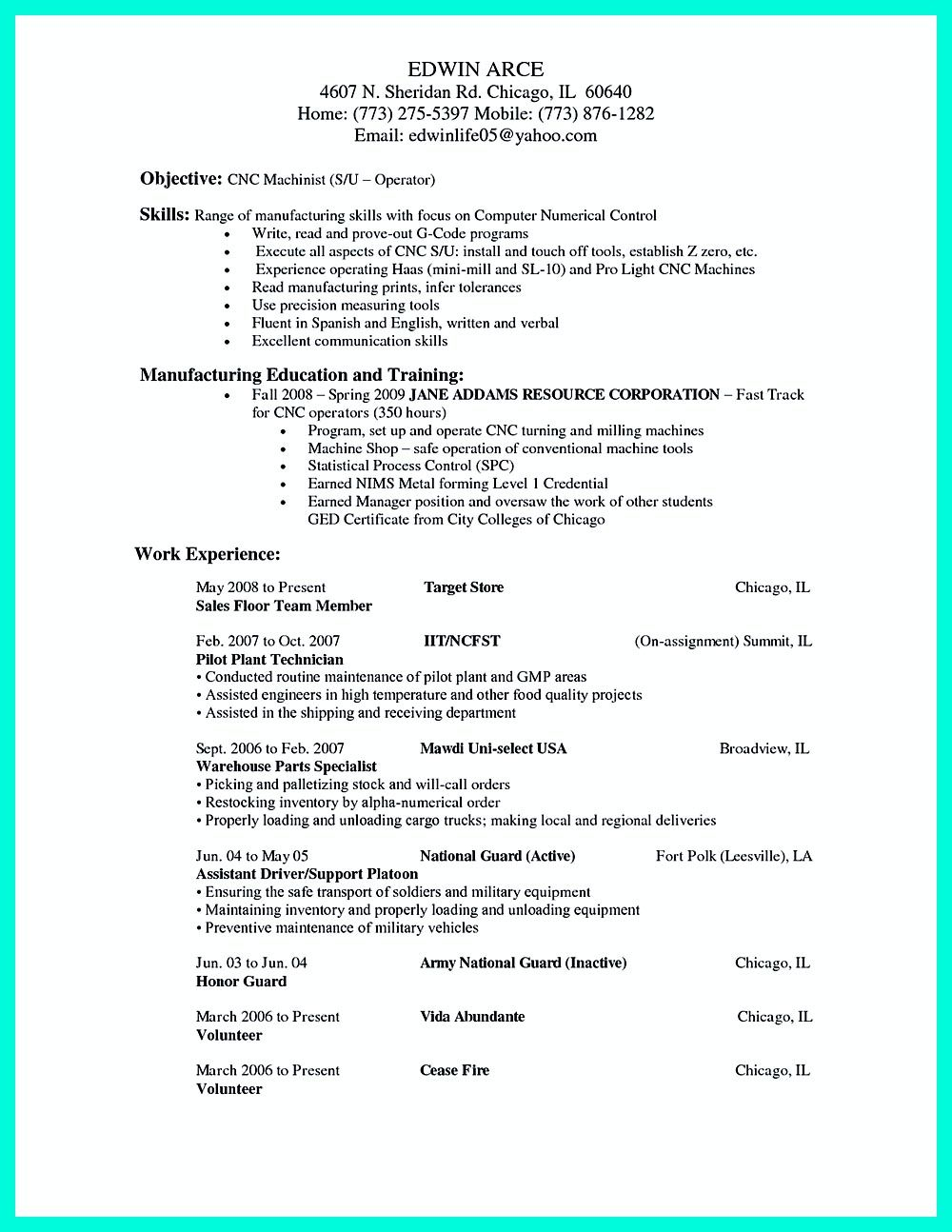 every company wants to have good worker with excellent qualifications it also happens cnc Resume Conventional Machinist Resume