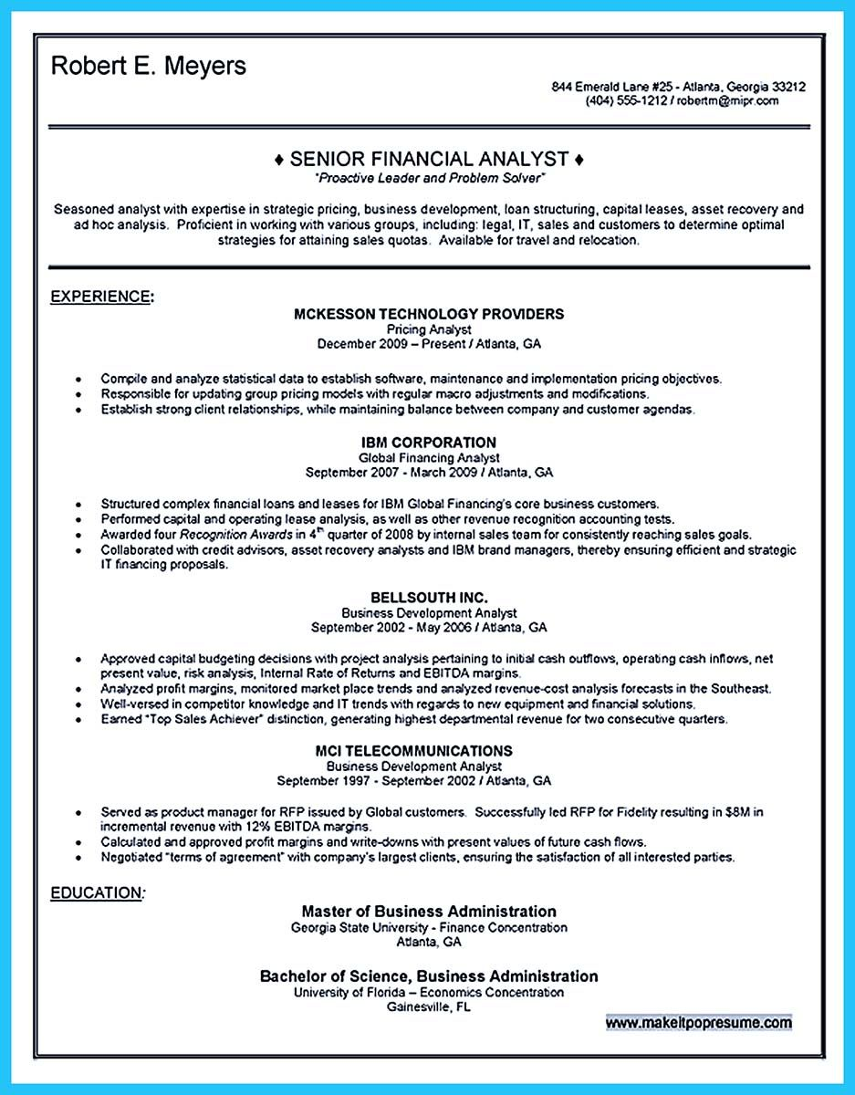 if you are business analyst and just seeking for job in big company should convince Resume Senior Cost Analyst Resume