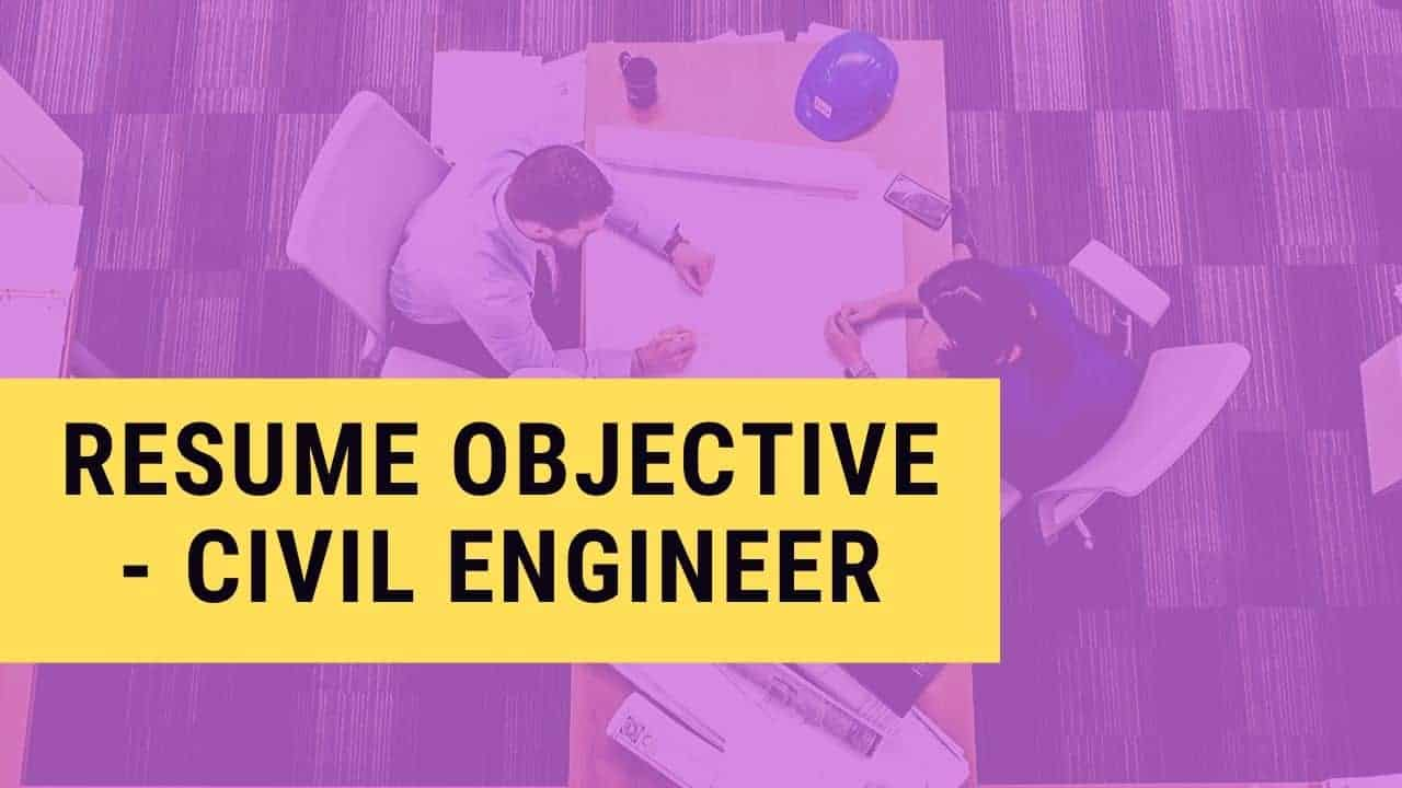 best career objectives to write in resume for civil engineer my format free builder Resume Sample Resume For Civil Engineer Fresh Graduate