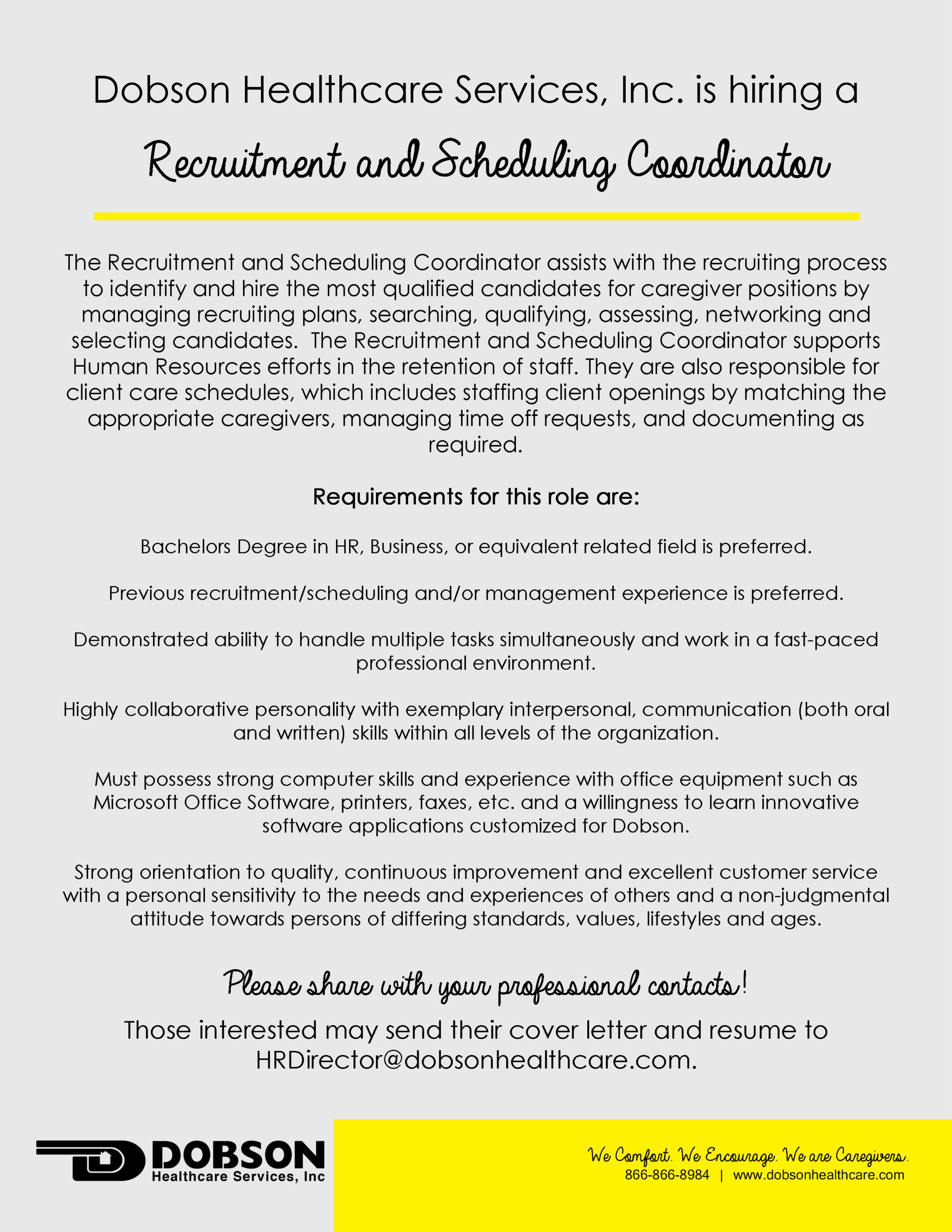 now hiring recruitment and scheduling coordinator dobson healthcare services inc resume Resume Resume For Scheduling Coordinator