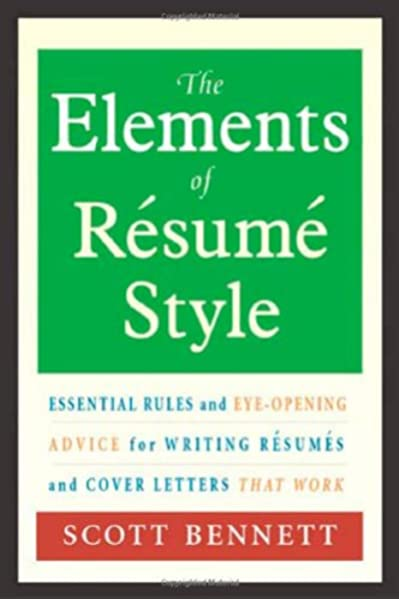 the elements of resume style essential rules and eye opening advice for writing resumes Resume Resume Wording For Hiring And Firing
