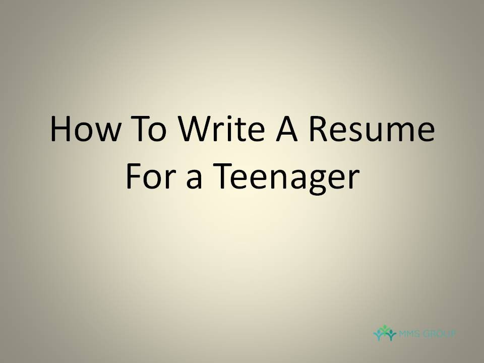 to write resume for teenager step guide does need diesel mechanic cover letter laboratory Resume Does A Teenager Need A Resume
