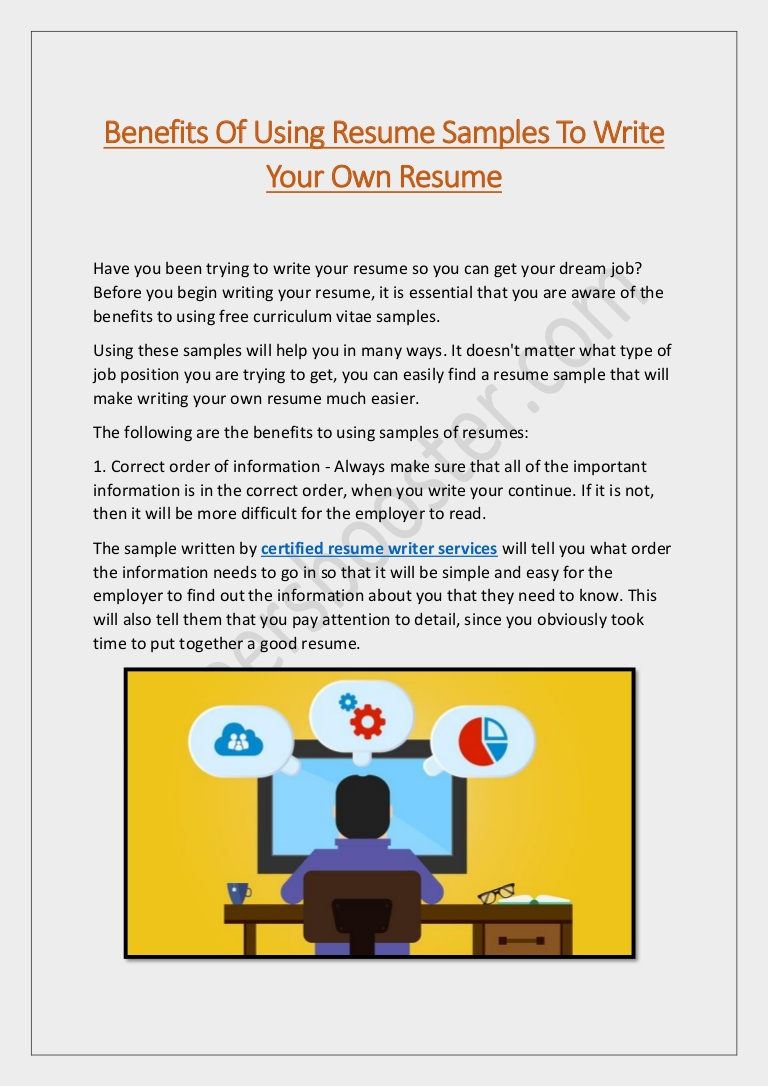 benefits of using resume samples to write your own Resume Write Your Own Resume