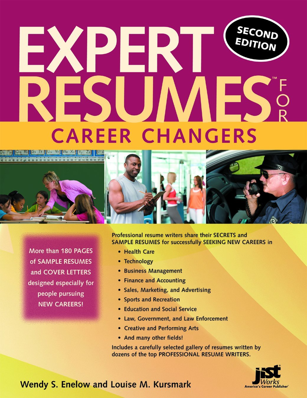 expert resumes for career changers 2nd wendy enelow and louise kursmark books change Resume Career Change Resume Writing Services