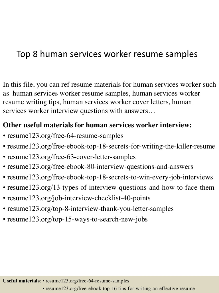 top human services worker resume samples and interview Resume Resume And Interview Services